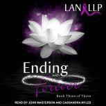 Ending with Forever, Lan LLP
