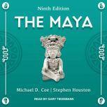 The Maya Ninth Edition, Michael D. Coe