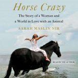 Horse Crazy, Sarah Maslin Nir