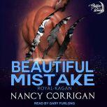 Beautiful Mistake The Royal Shifters, Nancy Corrigan