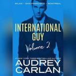 International Guy: Milan, San Francisco, Montreal, Audrey Carlan
