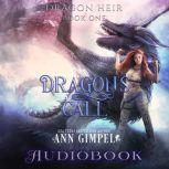 Dragon's Call Dystopian Urban Fantasy, Ann Gimpel