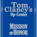 Tom Clancy's Op-Center #9: Mission of Honor, Tom Clancy