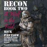 Recon A Wolf in the Fold, Rick Partlow