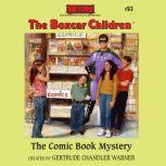 The Comic Book Mystery, Gertrude Chandler Warner
