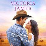 Wishing for a Cowboy, Victoria James