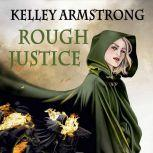 Rough Justice, Kelley Armstrong