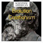Evolution vs. Creationism, Scientific American