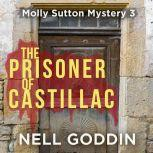 The Prisoner of Castillac, Nell Goddin