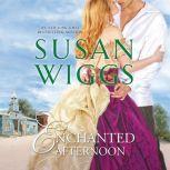 Enchanted Afternoon, Susan Wiggs