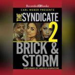 The Syndicate 2, Brick