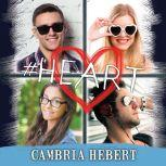 #Heart, Cambria Hebert