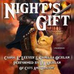 Nights Gift, Carol E. Leever; Camilla Ochlan