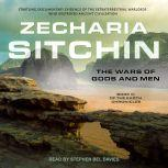 The Wars of Gods and Men, Zecharia Sitchin