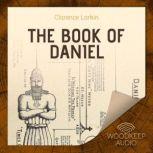 The Book of Daniel, Clarence Larkin