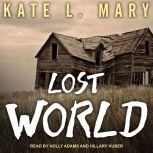 Lost World, Kate L. Mary