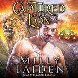 Captured by the Lion, Milly Taiden