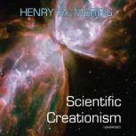 Scientific Creationism, Henry M. Morris