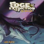 Edge of Extinction #2: Code Name Flood, Laura Martin