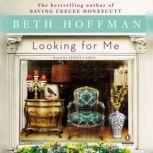 Looking for Me, Beth Hoffman