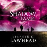 The Shadow Lamp, Stephen Lawhead