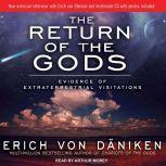 The Return of the Gods Evidence of Extraterrestrial Visitations, Erich von Daniken
