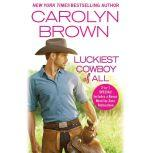 Long, Tall Cowboy Christmas , Carolyn Brown