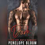 Dark A Bad Boy Secret Baby Romance, Penelope Bloom