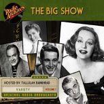 Big Show, Volume 1, The, NBC Radio