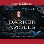 Darker Angels, M.L.N. Hanover
