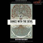 Dance With the Devil A Memoir of Murder and Loss, David Bagby