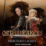 Oathbreakers, Mercedes Lackey