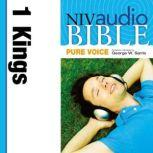 Pure Voice Audio Bible - New International Version, NIV (Narrated by George W. Sarris): (10) 1 Kings, Zondervan