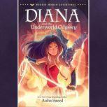 Diana and the Underworld Odyssey, Aisha Saeed