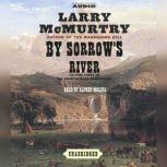 By Sorrow's River, Larry McMurtry