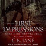 First Impressions, C.R. Jane