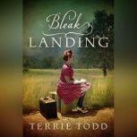 Bleak Landing, Terrie Todd