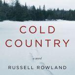 Cold Country, Russell Rowland