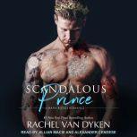 Scandalous Prince, Rachel Van Dyken