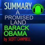 Summary: A Promised Land: Barack Obama, Scott Campbell