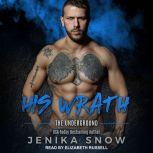 His Wrath, Jenika Snow