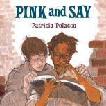 Pink and Say, Patricia Polacco