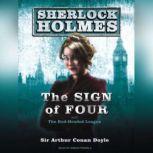 The Sign of Four A Sherlock Holmes Novel, Sir Arthur Conan Doyle