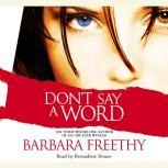 Don't Say a Word, Barbara Freethy