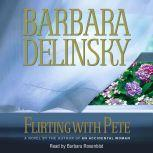 Flirting with Pete, Barbara Delinsky