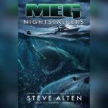 Meg: Nightstalkers, Steve Alten