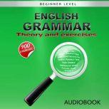English Grammar - Theory and Exercises, My Ebook Publishing House