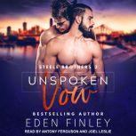 Unspoken Vow, Eden Finley