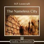The Nameless City, H.P. Lovecraft