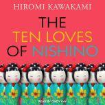 The Ten Loves of Nishino, Hiromi Kawakami